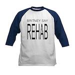 Original Britney Say Rehab Kids Baseball Jersey