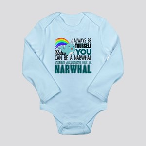 Narwhal Shirt -The Always Be A Narwhal T Body Suit