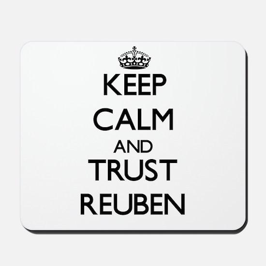 Keep Calm and TRUST Reuben Mousepad