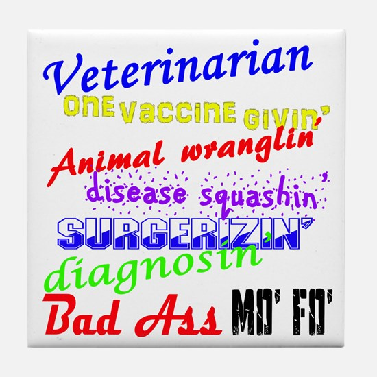 Bad Ass Veterinarian Tile Coaster