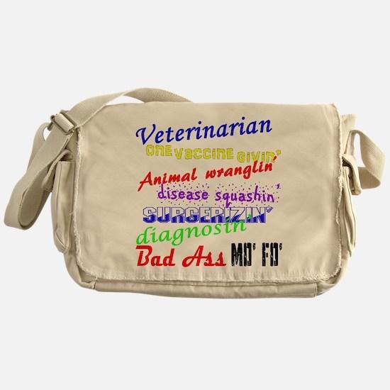 Bad Ass Veterinarian Messenger Bag