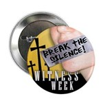 break the silence witness week Button (100 pack)