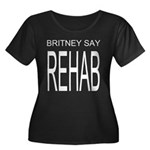 The Original Britney Say Rehab Plus Size Tee