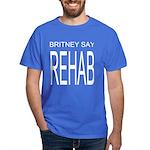 The Original Britney Say Reha Dark T-Shirt