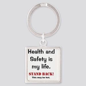 Health and Safety Funny Health War Square Keychain
