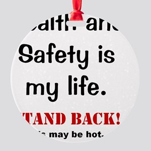 Health and Safety Funny Health Warn Round Ornament