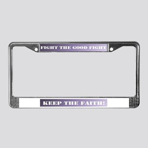 Keep the faith License Plate Frame