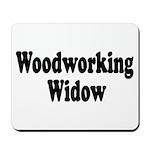 Woodworking Widow Mousepad