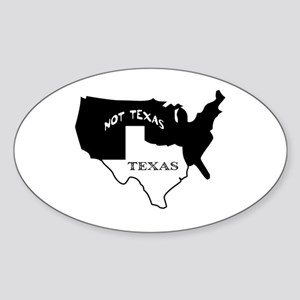 Texas / Not Texas Oval Sticker