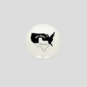 Texas / Not Texas Mini Button