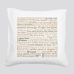 Shakespeare Insults Square Canvas Pillow