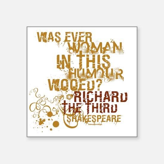 "Shakespeare Richard III Quo Square Sticker 3"" x 3"""