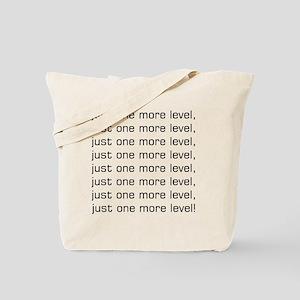 One More Level Tee Tote Bag