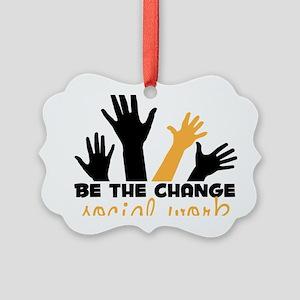 BeThe Change Picture Ornament