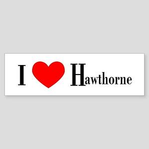 I Love Hawthorne Bumper Sticker
