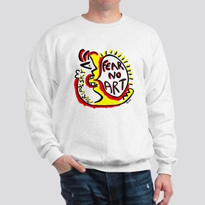 Fear No Art - Original! Sweatshirt