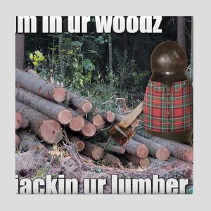 Lumber Jackin Tile Coaster