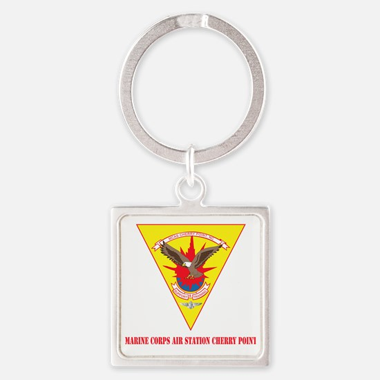 Marine Corps Air Station Cherry Po Square Keychain