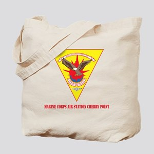 Marine Corps Air Station Cherry Point wit Tote Bag