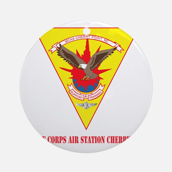 Marine Corps Air Station Cherry Poi Round Ornament