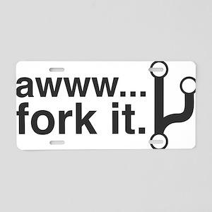 Fork It Aluminum License Plate