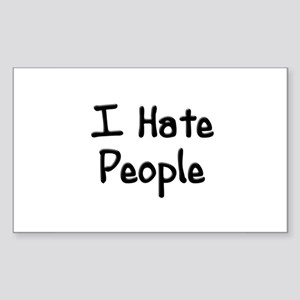 I Hate People Rectangle Sticker