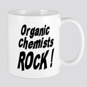 Organic Chemists Rock ! Mug