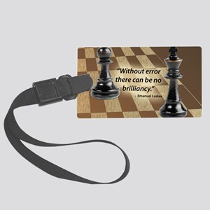 Chess Quote- Brilliance Large Luggage Tag