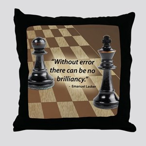 Chess Quote- Brilliance Throw Pillow