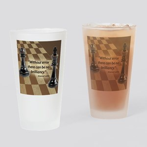 Chess Quote- Brilliance Drinking Glass