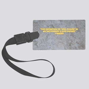 THE DEFINITION OF WILL POWER Large Luggage Tag