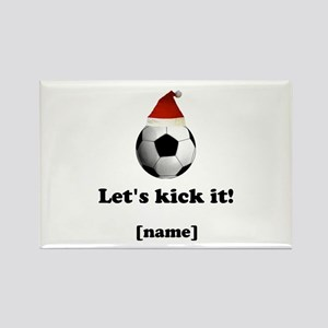 Personalized Lets Kick It! - Xmas Magnets