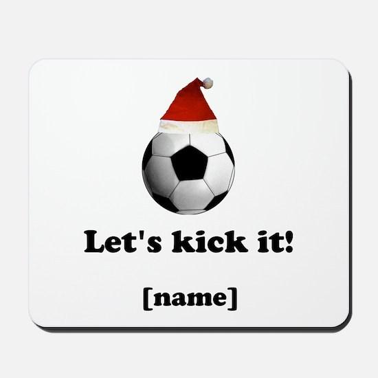 Personalized Lets kick it! - Xmas Mousepad