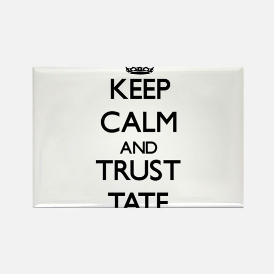 Keep Calm and TRUST Tate Magnets