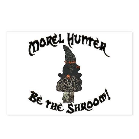 Morel Hunter BE THE SHROOM Postcards (Package of 8