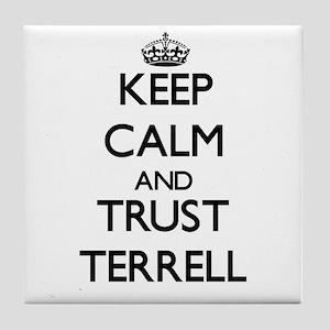 Keep Calm and TRUST Terrell Tile Coaster