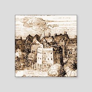 """globetheatre3-60 Square Sticker 3"""" x 3"""""""