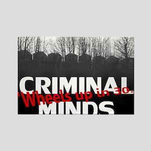 Criminal Minds Up In 30 Rectangle Magnet