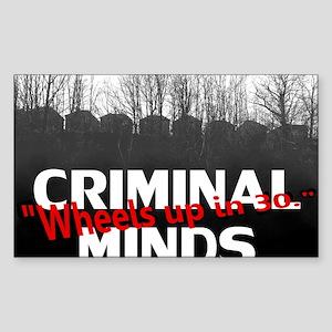 Criminal Minds Up In 30 Sticker (Rectangle)