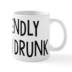 Friendly When Drunk Adult Humor Mug