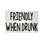 Friendly When Drunk Adult Humor Rectangle Magnet (