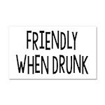 Friendly When Drunk Adult Humor Car Magnet 20 x 12