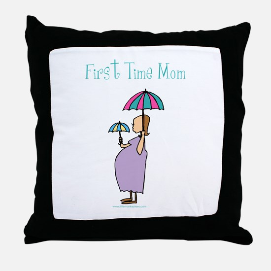 1st time mom Throw Pillow