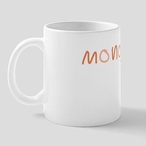 Monogamy? Mug