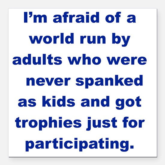 "IM AFRAID OF A WORLD RUN Square Car Magnet 3"" x 3"""