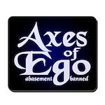 Axes of Ego Mousepad
