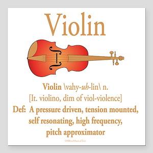 "Violin Pitch Approximato Square Car Magnet 3"" x 3"""