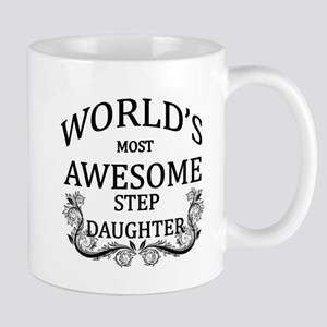 World's Most Awesome Step-Daughter Mug
