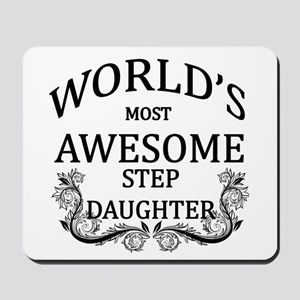 World's Most Awesome Step-Daughter Mousepad