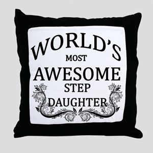 World's Most Awesome Step-Daughter Throw Pillow